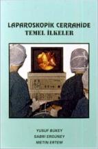 Laparoskopik cerrahide temel ilkeler